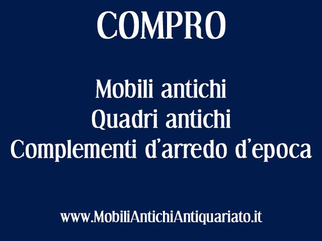Mobili Antichi Prezzi e Valutazioni AntiquariatoAcquisto mobili ...