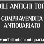 Mobili antichi torino compravendita antiquariato compro for Compravendita antiquariato